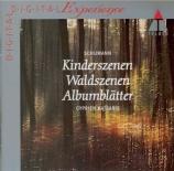 SCHUMANN - Katsaris - Kinderszenen (Scènes d'enfants), treize pièces pou