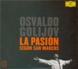 GOLIJOV - Guinand - La passion selon St-Marc