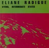 RADIGUE - Kyema, intermediate states