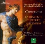 CHARPENTIER - Christie - La descente d'Orphée aux Enfers H.488