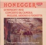 HONEGGER - Turovsky - Concerto da camera pour flûte, cor anglais et cord
