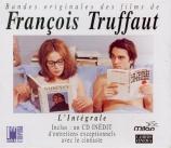 Bandes originales des films de F.Truffaut (L'intégrale)