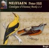 MESSIAEN - Hill - Catalogue d'oiseaux : Livre I
