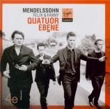 MENDELSSOHN-BARTHOLDY - Quatuor Ebène - Quatuor à cordes n°2 en la mineu