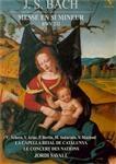 BACH - Savall - Messe en si mineur, pour solistes, choeur et orchestre BW + 2 CDs