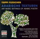 Arabische Texturen  Art Music settings of Arabic Poetry