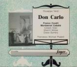VERDI - Molinari-Pradel - Don Carlo, opéra  (version italienne) Live New York, 22 - 4 - 1972