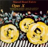 FAIVRE - Faivre - Opus X