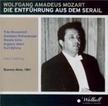 MOZART - Wallberg - Die Entführung aus dem Serail (L'enlèvement au sérai Live Buenos Aires, 8 - 9 - 1961