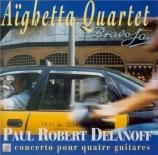 DELANOFF - Aighetta Quarte - Concerto pour quatre guitares : extraits