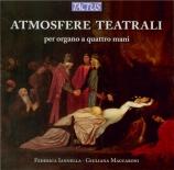 Atmosfere Teatrali per organo a quattro mani Transcriptions