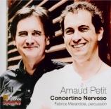 PETIT - Marandola - Concertino Nervoso, pour percussion et électronique