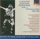 Cantanti Italiani di Wagner Il periodo acustico