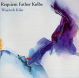 KILAR - Kord - Requiem Father Kolbe
