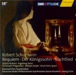 SCHUMANN - Grün - Requiem, pour chœur avec orchestre en ré bémol majeur
