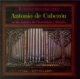 CABEZON - Ortiz - Tientos (Organos de Covarrubias y Daroca) Organos de Covarrubias y Daroca