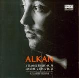 ALKAN - Deljavan - Trois grandes études op.76