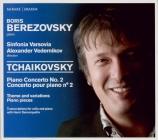 TCHAIKOVSKY - Berezovsky - Concerto pour piano n°2 en sol majeur op.44