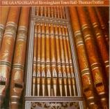 The Grand Organ of Birmingham Town Hall