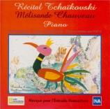 TCHAIKOVSKY - Chauveau - Grande Sonate pour piano en sol majeur op.37