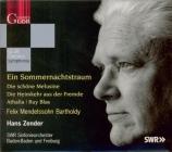 MENDELSSOHN-BARTHOLDY - Zender - Ein Sommernachtstraum (Le songe d'une n