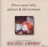 Pièces pour luth, guitare et électronique