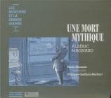 Une mort mythique Les musiciens et la grande guerre vol.1