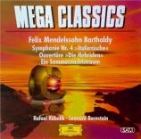MENDELSSOHN-BARTHOLDY - Kubelik - Symphonie n°4 en la majeur op.90 'Ital