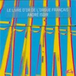 Le livre d'or de l'orgue français