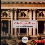 L'Opéra de Paris 1900-1960 : Une Histoire Sonore