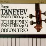 TANEYEV - Odeon Trio - Trio avec piano op.22
