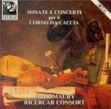Sonate e Concerti per il Corno da Caccia