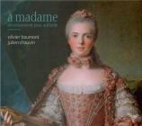 A Madame : divertissement pour Adélaïde