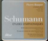 SCHUMANN - Bouyer - Études symphoniques, pour piano op.13 Pianos Erard, Streicher, Fazioli