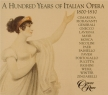 A Hunderd Years of Italian Opera 1800-1810 Vol.1