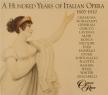 A Hunderd Years of Italian Opera 1800-1810 Vol.1