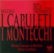 BELLINI - Caldwell - I Capuleti e i Montecchi (Les Capulets et les Monta