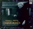 Hommage à Charles Munch  + livret-souvenir