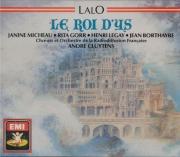 LALO - Cluytens - Le roi d'Ys + Récital d'airs d'opéra français par Rita Gorr