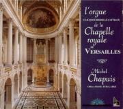 L'orgue de la Chapelle Royale de Versailles