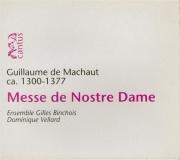 MACHAUT - Vellard - Messe de Notre-Dame