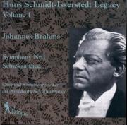 BRAHMS - Schmidt-Isserst - Symphonie n°1 pour orchestre en do mineur op Hans Schmidt-Isserstedt Legacy Vol.1