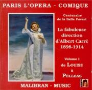 L'Opéra-Comique vol.1 : Les créations 1900-1902