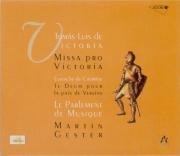 VICTORIA - Gester - Missa pro Victoria