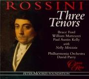 Three Tenors (Extraits d'opéras rares de Rossini)