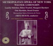 WAGNER - Busch - Lohengrin WWV.75 (Live MET 25 - 1 - 1947) Live MET 25 - 1 - 1947