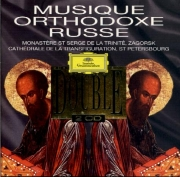 Musique orthodoxe russe - Zagorsk - Saint-Pétersbourg