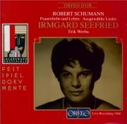 SCHUMANN - Seefried - Frauenliebe und -Leben (L'amour et la vie d'une fe