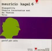 Mauricio Kagel vol.6