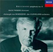 BRUCKNER - Dohnanyi - Symphonie n°6 en la majeur WAB 106